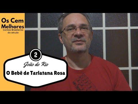[CONTO] O Bebê de Tarlatana Rosa - João do Rio - CMCB #002