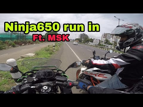 Ninja 650 Run-In ft. MSK Vlogs