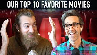 Our Top 10 Favorite Movies Of All Time