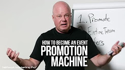 How To Become an Event Promotion Machine