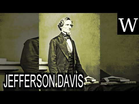 JEFFERSON DAVIS - WikiVidi Documentary
