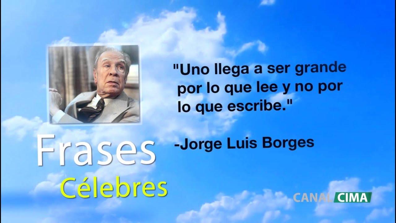 Nuevo Frases Celebres De Amor De Jorge Luis Borges Mensajes Y