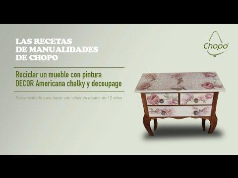 tutorial: reciclar un mueble con pintura decor americana chalky y ... - Decoupage En Muebles Tutorial