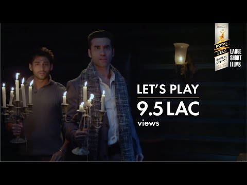 Let's Play | Vikram Bhatt | Royal Stag Barrel Select Large Short Films