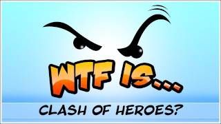 ► WTF Is... - Might and Magic : Clash of Heroes ?