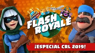 Clash Royale: Flash Royale especial Final Mundial CRL 2019