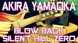 Akira Yamaoka - Blow Back (Silent Hill Zero) (guitar cover + TAB)