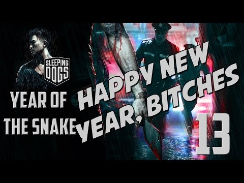 [13] Sleeping Dogs: Year of the Snake - Finale!