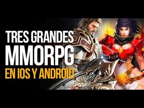 3 Grandes Mmorpg En IOS Y Android | MERISTATION