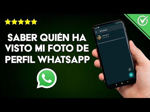 Cómo Saber Quién ha Visto o Visitado mi foto de Perfil de WhatsApp Estatus