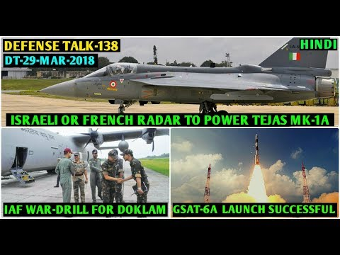 indian-defence-news:el/m2052-or-rbe2-aesa-radar-for-tejas-mk1a,gsat-6a-launch,ins-arihant-damage