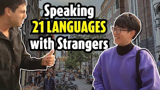 Polyglot connects in 21 languages with strangers