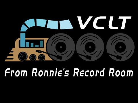 VCLT From Ronnie's Record Room...Times Two!!