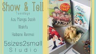 Show & Tell - Azumanga Daioh, Wakfu, & Haibane Renmei