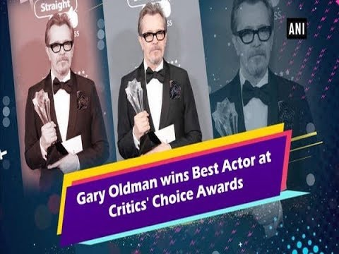 Gary Oldman wins Best Actor at Critics' Choice Awards - Hollywood News