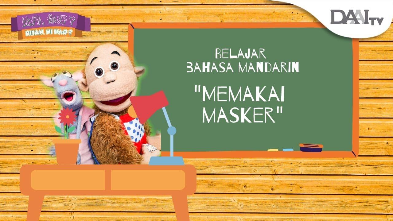 """Belajar Bahasa Mandarin """"Memakai Masker"""" Bersama Bitan"""