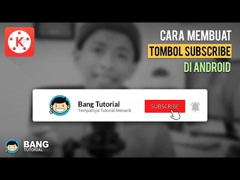 Cara Membuat Animasi Tombol Subscribe Dan Lonceng Di Hp Android | KINEMASTER TUTORIAL #26