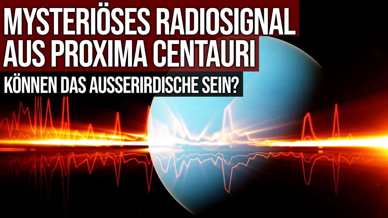 Mysteriöses Radiosignal aus Proxima Centauri - Können das Aussirdische sein?