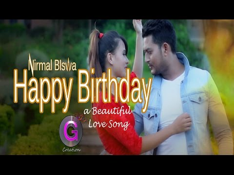 Nepali Birthday song || Nirmal Biswa ||2015