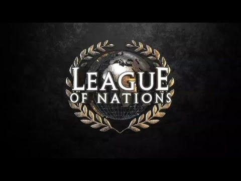 The League of Nations Entrance Video