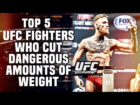 Top 5: UFC Fighters Who Cut Dangerous Amounts Of Weight