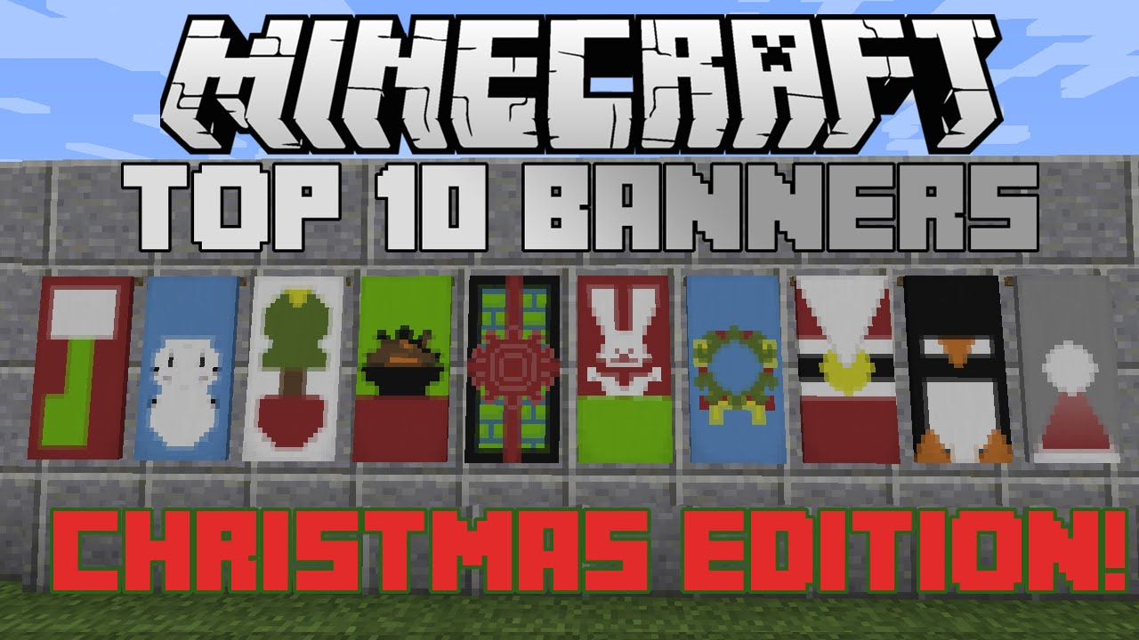 Minecraft top 10 Christmas banner designs! #2 With tutorial! - YouTube