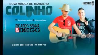 Ricardo Senna & Diego - Colinho (Amor Gostoso)