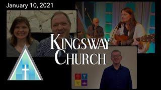 Kingsway Church Online - January 10, 2021