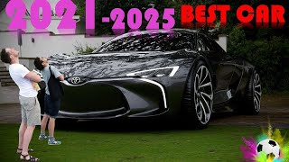 THE BEST 30 Fuтure Cars UPCOMING IN 2021-2025