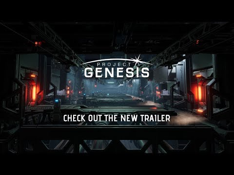 Project Genesis August 2018 Trailer