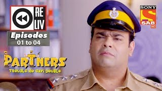 vuclip Weekly Reliv | Partners Trouble Ho Gayi Double |27th November to 1st December 2017 |Episode 01 to 04