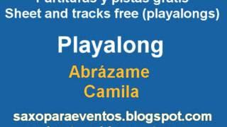 Pista de Abrázame de Camila + partitura