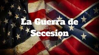 La Guerra Civil Americana