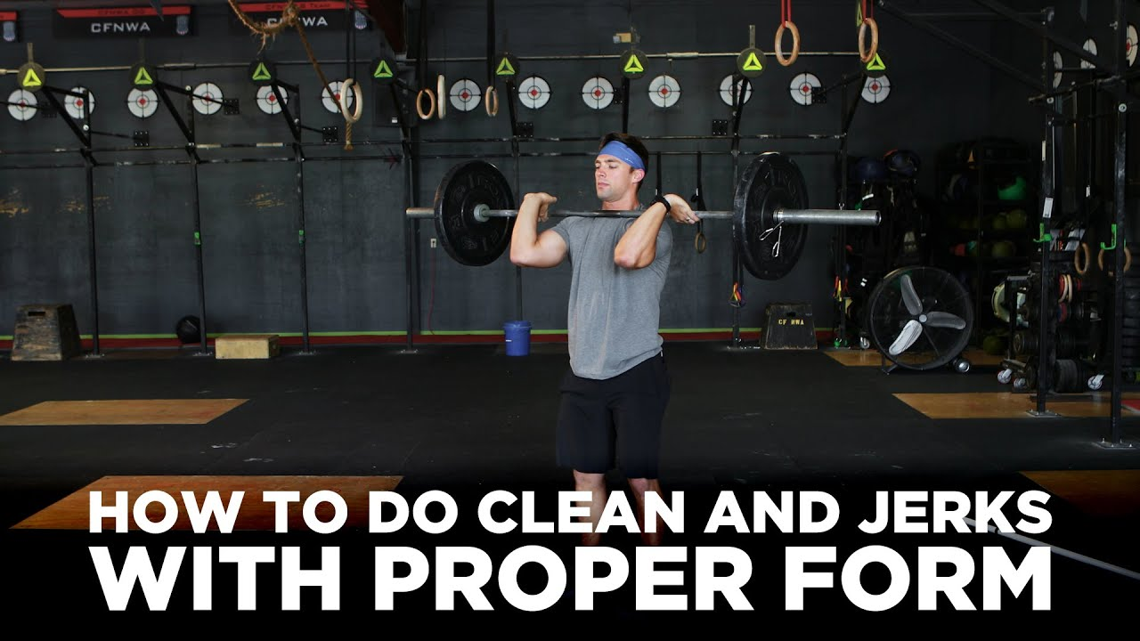 How to do Clean and Jerks with Proper Form - YouTube