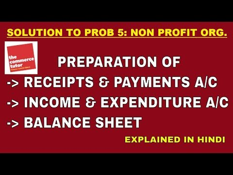 Solution to Problem 5 on Accounting for Non Profit Organisation
