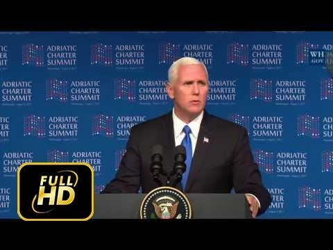 WE WILL NOT REST: Vice President Mike Pence RUSSIA, NATO, AMERICAN DEFENSE SPEECH at Adriatic Summit
