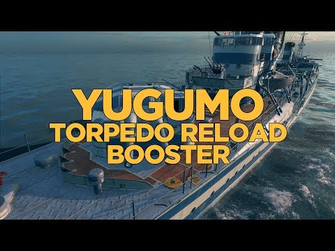 World of Warships - Yugumo Torpedo Reload Booster