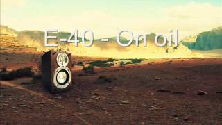 E-40 - On oil instrumental (bass boosted)