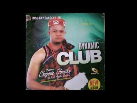 Ayaka Ozubulu - Dynamic Club - Nigerian Highlife Music