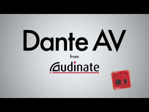 Dante AV - аудио и видео вместе