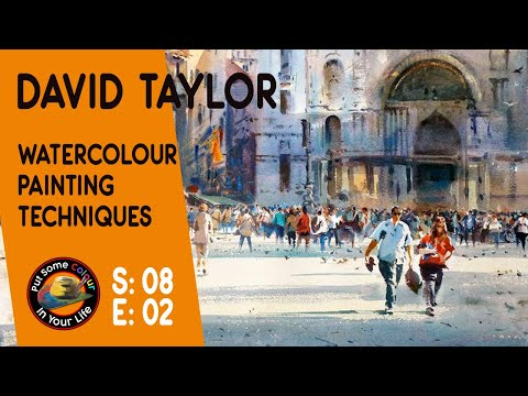 Fine art tips on How to Paint Incredible Watercolour Scenes with David Taylor on Colour In Your Life