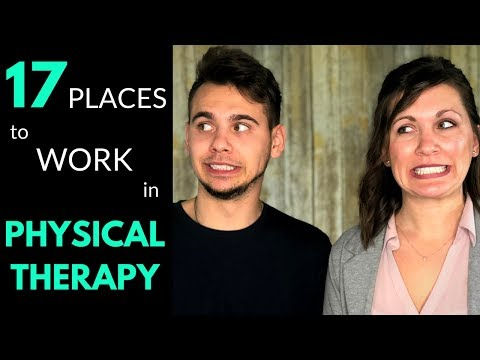 17 Different Places To Work In Physical Therapy