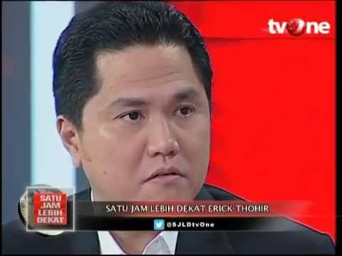 Satu Jam Lebih Dekat Bersama Erick Thohir