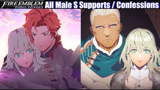 FE3H All Male Confessions & S Supports - Fire Emblem Three Houses