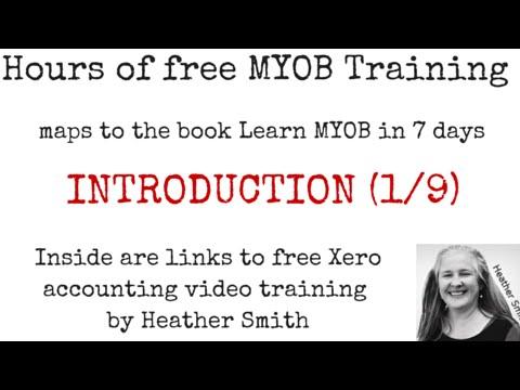 Free MYOB Training Learn MYOB IN 7 Days Day 1 Part 1 (1/9)