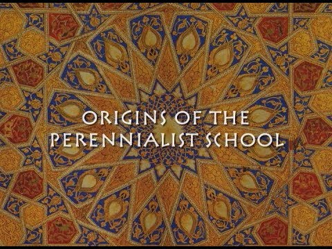 Origins of the Perennial Philosophy School of Thought