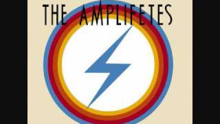 The Amplifetes - It Can't Rain All The Time
