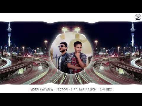 Sector-3 | Inder Kataria Feat Sarpanch | New Punjabi Song 2K17