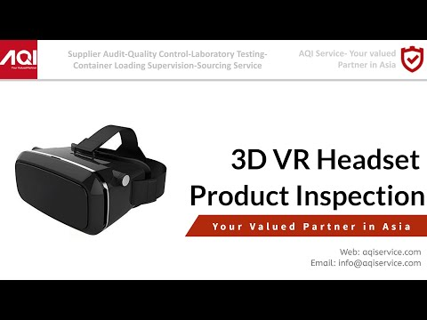 VR Glasses Quality Inspection in Shenzhen, China