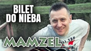 Mamzel - Bilet do nieba (Disco Polo 2014) (Official Video)